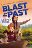 Sacagawea's Strength - Stacia Deutsch,Rhody Cohon