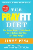 The PrayFit Diet - Jimmy Peña
