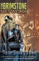 The Brimstone Network - Thomas E. Sniegoski