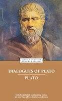Dialogues of Plato - Plato