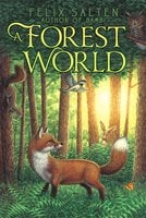 A Forest World - Felix Salten
