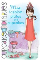 Mia Fashion Plates and Cupcakes - Coco Simon