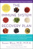 The Immune System Recovery Plan: A Doctor's 4-Step Program to Treat Autoimmune Disease - Susan Blum