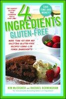 4 Ingredients Gluten-Free - Kim McCosker, Rachael Bermingham