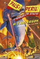 Whales on Stilts! - M.T. Anderson