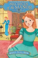 Betsy's Story, 1934 - Adele Whitby