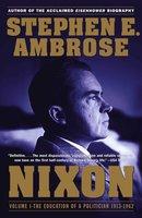 Nixon Volume I - Stephen E. Ambrose