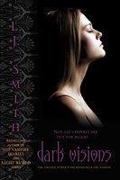 Dark Visions - L.J. Smith