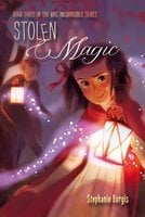 Stolen Magic - Stephanie Burgis
