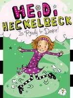 Heidi Heckelbeck Is Ready to Dance! - Wanda Coven