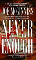 Never Enough - Joe McGinniss