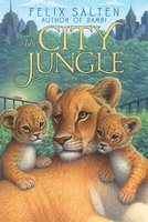 The City Jungle - Felix Salten