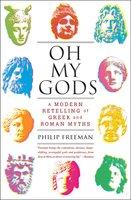 Oh My Gods - Philip Freeman