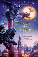 Through the Skylight - Ian Baucom