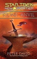 Star Trek: New Frontier: Stone and Anvil - Peter David