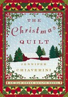 The Christmas Quilt - Jennifer Chiaverini