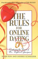 The Rules for Online Dating: Capturing the Heart of Mr. Right in Cyberspace - Ellen Fein, Sherrie Schneider