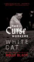White Cat - Holly Black