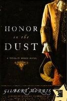 Honor in the Dust - Gilbert Morris