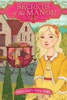 Katherine's Story, 1848 - Adele Whitby