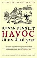 Havoc, in Its Third Year - Ronan Bennett