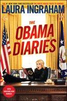 The Obama Diaries - Laura Ingraham