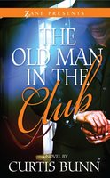 The Old Man in the Club - Curtis Bunn