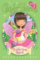 Bubble Gum Rescue - Helen Perelman