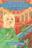 Elizabeth's Story, 1848 - Adele Whitby