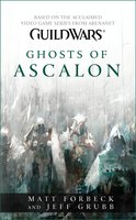 Guild Wars: Ghosts of Ascalon - Matt Forbeck,Jeff Grubb