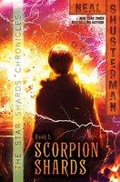 Scorpion Shards - Neal Shusterman