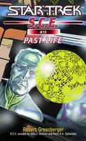 Star Trek: Past Life - Robert Greenberger