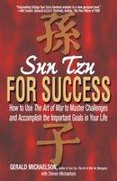 Sun Tzu For Success - Sun Tzu, Gerald A Michaelson, Steven W Michaelson