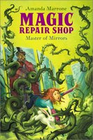 Master of Mirrors - Amanda Marrone