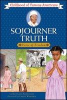 Sojourner Truth - Kathleen Kudlinski