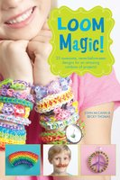 Loom Magic! - Becky Thomas, John McCann