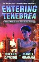 Entering Tenebrea - Roxann Dawson, Daniel Graham