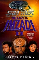 Star Trek: The Next Generation: Triangle: Imzadi II - Peter David