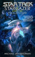 Star Trek: The Next Generation: Stargazer: Progenitor - Michael Jan Friedman