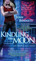 Kindling the Moon - Jenn Bennett