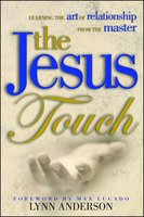 Jesus Touch - Dr. Lynn Anderson