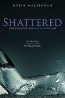 Shattered - Robin Wasserman