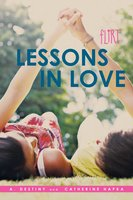 Lessons in Love - Catherine Hapka, A. Destiny