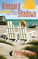 Vineyard Shadows - Philip R. Craig