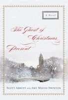 The Ghost of Christmas Present - Scott Abbott, Amy Maude Swinton