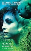 Star Trek: Deep Space Nine: Fearful Symmetry - Olivia Woods