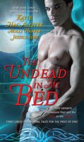 The Undead In My Bed - Katie MacAlister,Jessica Sims,Molly Harper