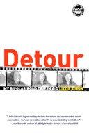Detour: My Bipolar Road Trip in 4-D - Lizzie Simon