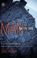 Man on the Run: Helping Hyper-Hobbied Men Recognize the Best Things in Life - Zeke Pipher