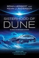 Sisterhood of Dune - Brian Herbert, Kevin J. Anderson